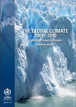 WMO The Global Climate 2001-2010 Summary Report